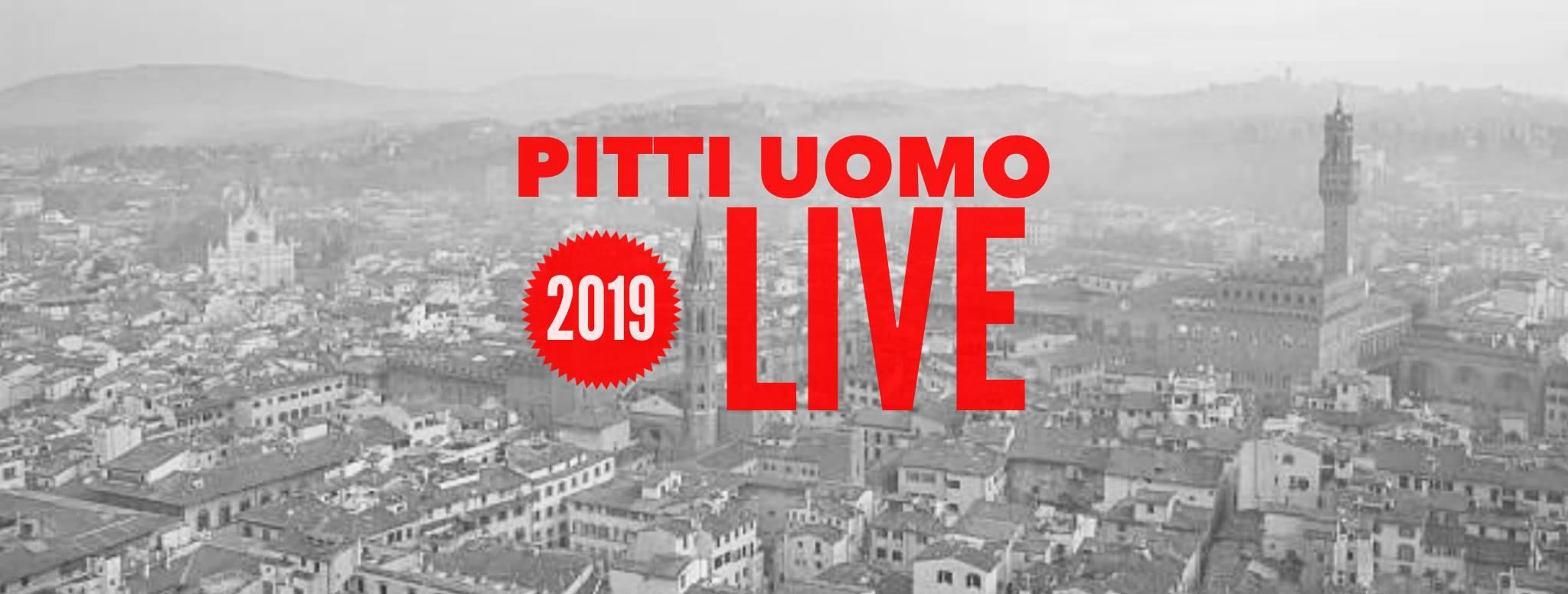 Pitti Uomo 2019 LIVE